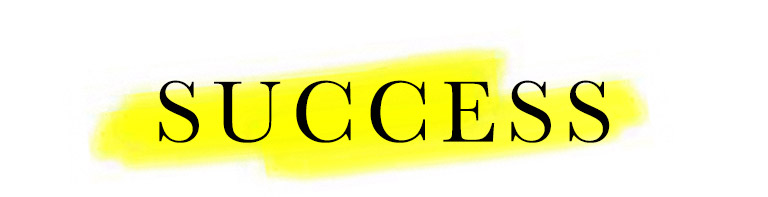 Text: 'Success' highlighted yellow